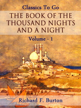 The Book of the Thousand Nights and a Night - Volume 01