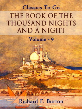 The Book of the Thousand Nights and a Night - Volume 09