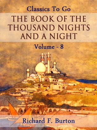 The Book of the Thousand Nights and a Night - Volume 08