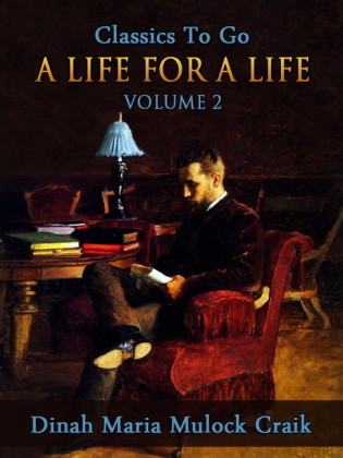 A Life for a Life, Volume 2 (of 3)