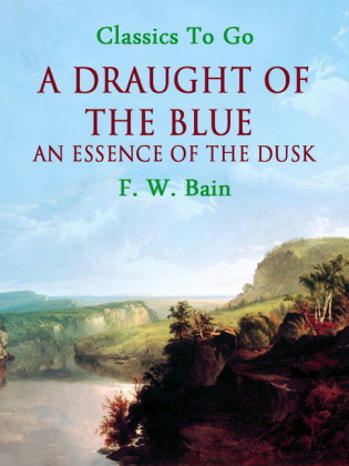 A Draught of the Blue - An Essence of the Dusk