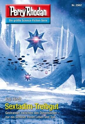 Perry Rhodan 2962: Sextadim-Treibgut (Heftroman)