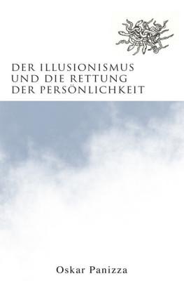 Der Illusionismus und die Rettung der Persönlichkeit