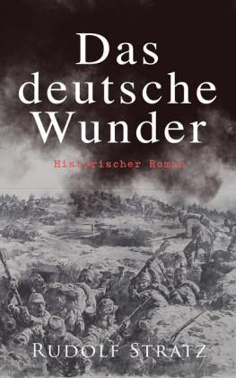 Das deutsche Wunder: Historischer Roman