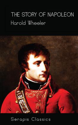 The Story of Napoleon (Serapis Classics)