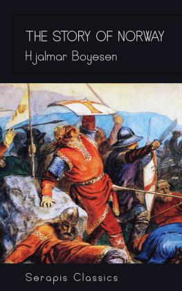 The Story of Norway (Serapis Classics)