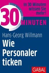 30 Minuten Wie Personaler ticken