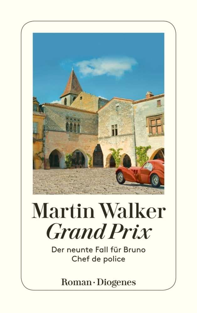 Martin Walker Band 9: Grand Prix