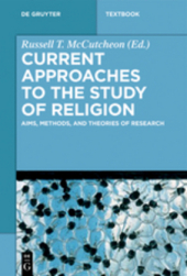 Current Approaches to the Study of Religion
