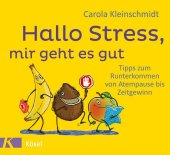Hallo Stress, mir geht es gut Cover