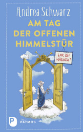 Am Tag der offenen Himmelstür: Nur ein Märchen? Cover