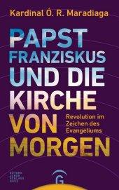 Papst Franziskus und die Kirche von morgen Cover