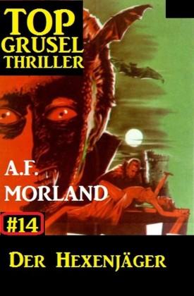 Top Grusel Thriller #14: Der Hexenjäger