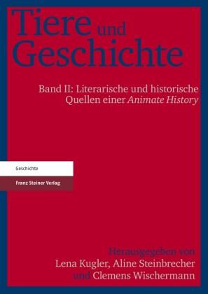 Tiere und Geschichte. Bd. 2
