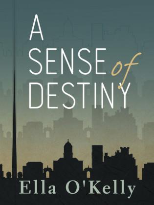 A Sense of Destiny