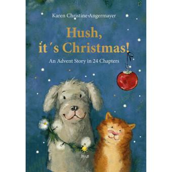 Hush, it's Christmas!