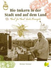 Bio-Imkern in der Stadt und am Land