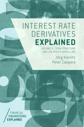 Interest Rate Derivatives Explained: Volume 2