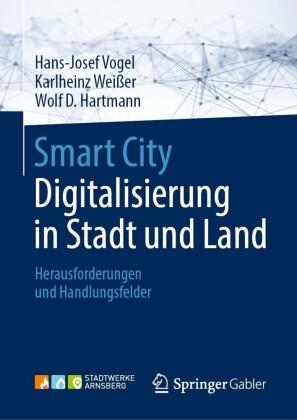 Smart City: Digitalisierung in Stadt und Land