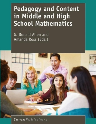Pedagogy and Content in Middle and High School Mathematics