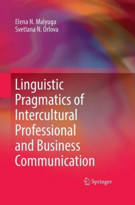 Linguistic Pragmatics of Intercultural Professional and Business Communication