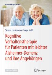 Kognitive Verhaltenstherapie für Patienten mit leichter Alzheimer-Demenz und ihre Angehörigen