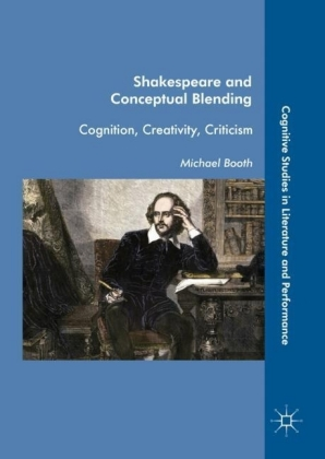 Shakespeare and Conceptual Blending