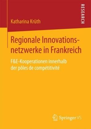 Regionale Innovationsnetzwerke in Frankreich