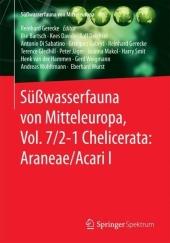 Süßwasserfauna von Mitteleuropa, Vol. 7/2-1 Chelicerata: Araneae/Acari I