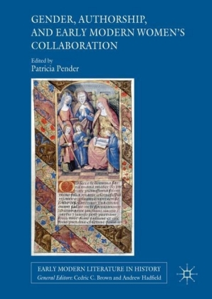 Gender, Authorship, and Early Modern Women's Collaboration