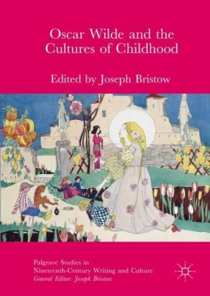 Oscar Wilde and the Cultures of Childhood
