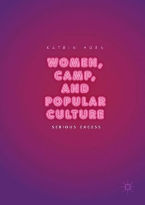 Women, Camp, and Popular Culture