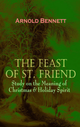 THE FEAST OF ST. FRIEND - Study on the Meaning of Christmas & Holiday Spirit