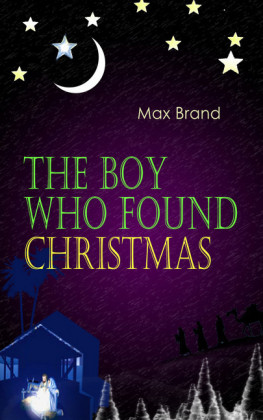 The Boy Who Found Christmas