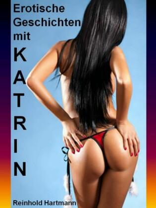 Erotische Geschichten mit Katrin