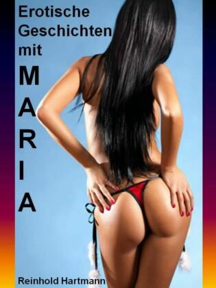 Erotische Geschichten mit Maria