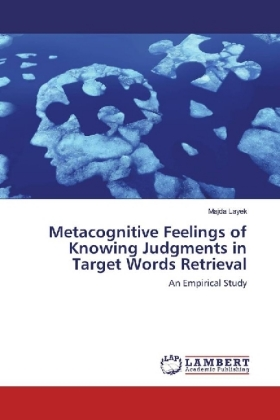 Metacognitive Feelings of Knowing Judgments in Target Words Retrieval