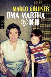 Oma Martha & ich Cover