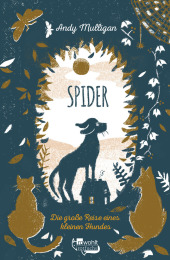 Spider. Die große Reise eines kleinen Hundes