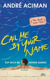 Call Me by Your Name / Ruf mich bei deinem Namen Cover