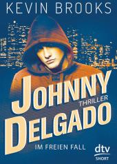 Johnny Delgado - Im freien Fall Cover