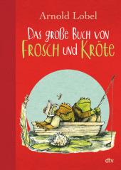 Das große Buch von Frosch und Kröte Cover