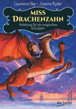 Miss Drachenzahn - Anleitung für ein magisches Schuljahr