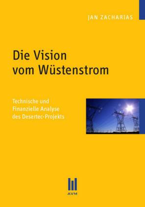 Die Vision vom Wüstenstrom