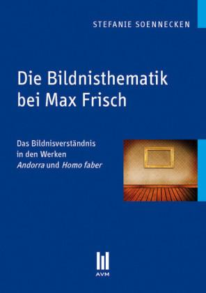 Die Bildnisthematik bei Max Frisch