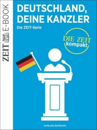 Deutschland, deine Kanzler