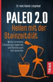 Paleo 2.0 - Heilen mit der Steinzeitdiät Cover