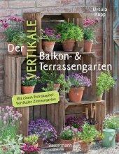 Der vertikale Balkon- & Terrassengarten