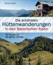 Die schönsten Hüttenwanderungen in den Bayerischen Alpen Cover