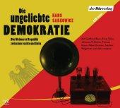Die ungeliebte Demokratie, 2 Audio-CDs Cover